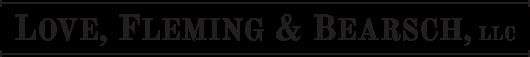 Love, Fleming & Bearsch, LLC